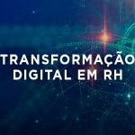 transformação digital em rh palestra